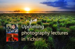 Upcoming photography lectures in Yichun