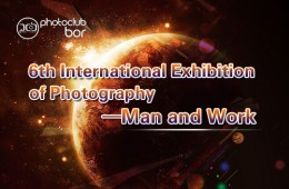 6th International Exhibition of Photography—Man and Work