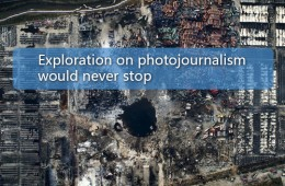 Exploration on photojournalism would never stop